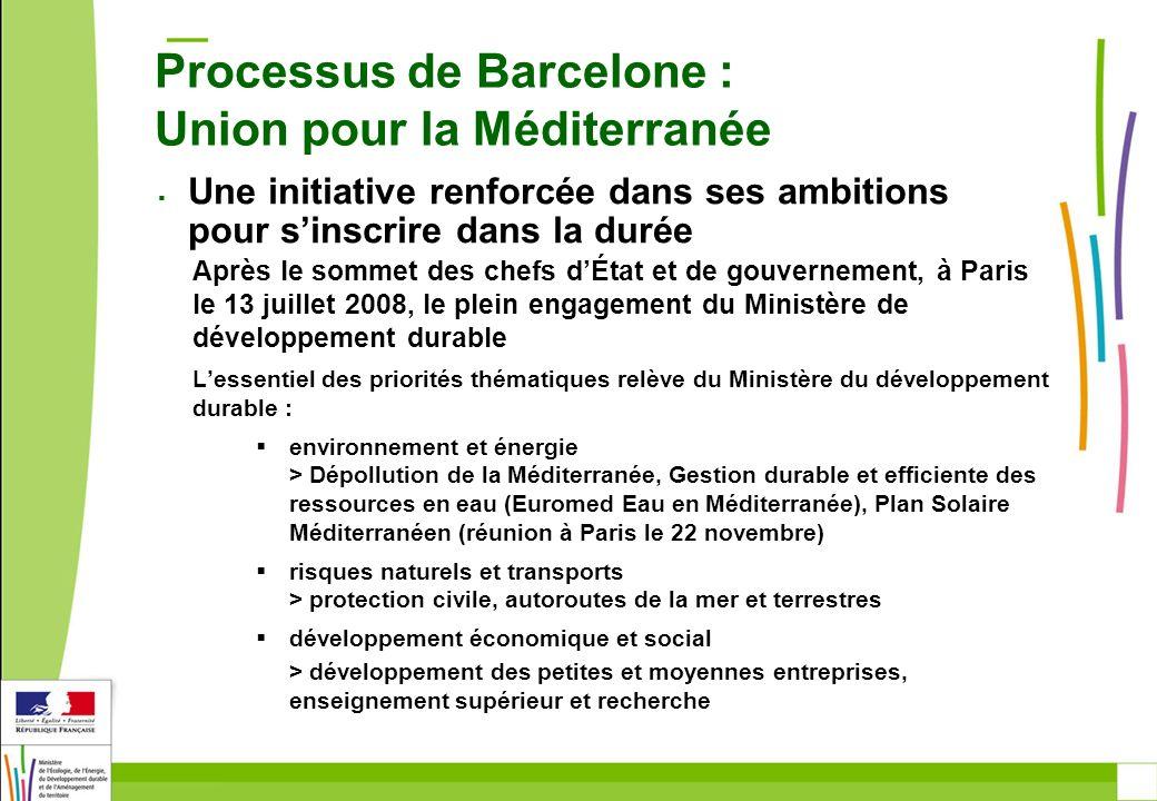 Processus de Barcelone : Union pour la Méditerranée Après le sommet des chefs dÉtat et de gouvernement, à Paris le 13 juillet 2008, le plein engagemen