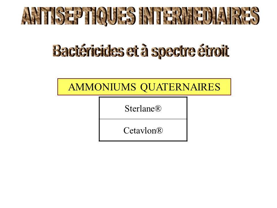 AMMONIUMS QUATERNAIRES Sterlane® Cetavlon®