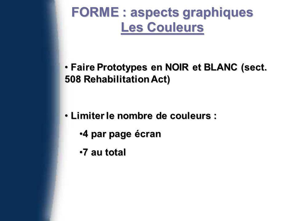 FORME : aspects graphiques Les Couleurs Faire Prototypes en NOIR et BLANC (sect.