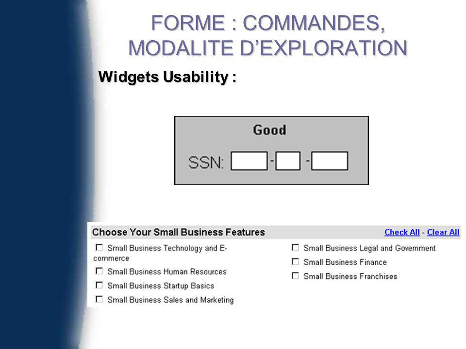 Widgets Usability : FORME : COMMANDES, MODALITE DEXPLORATION