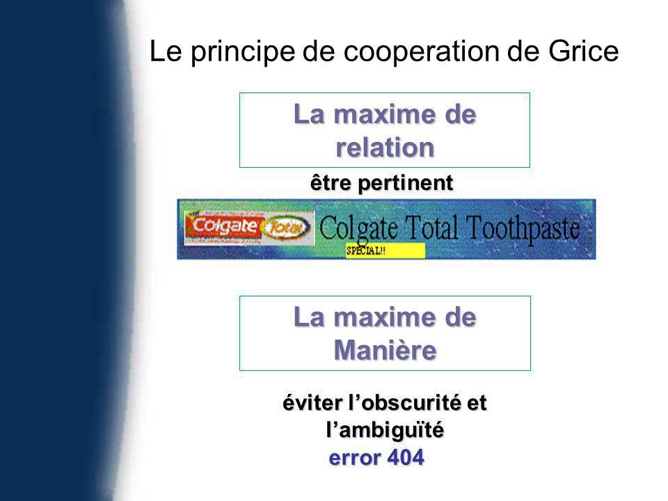 Le principe de cooperation de Grice La maxime de relation être pertinent La maxime de Manière éviter lobscurité et lambiguïté error 404