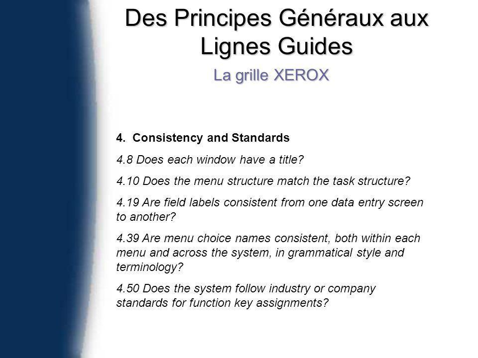 Des Principes Généraux aux Lignes Guides La grille XEROX 4.