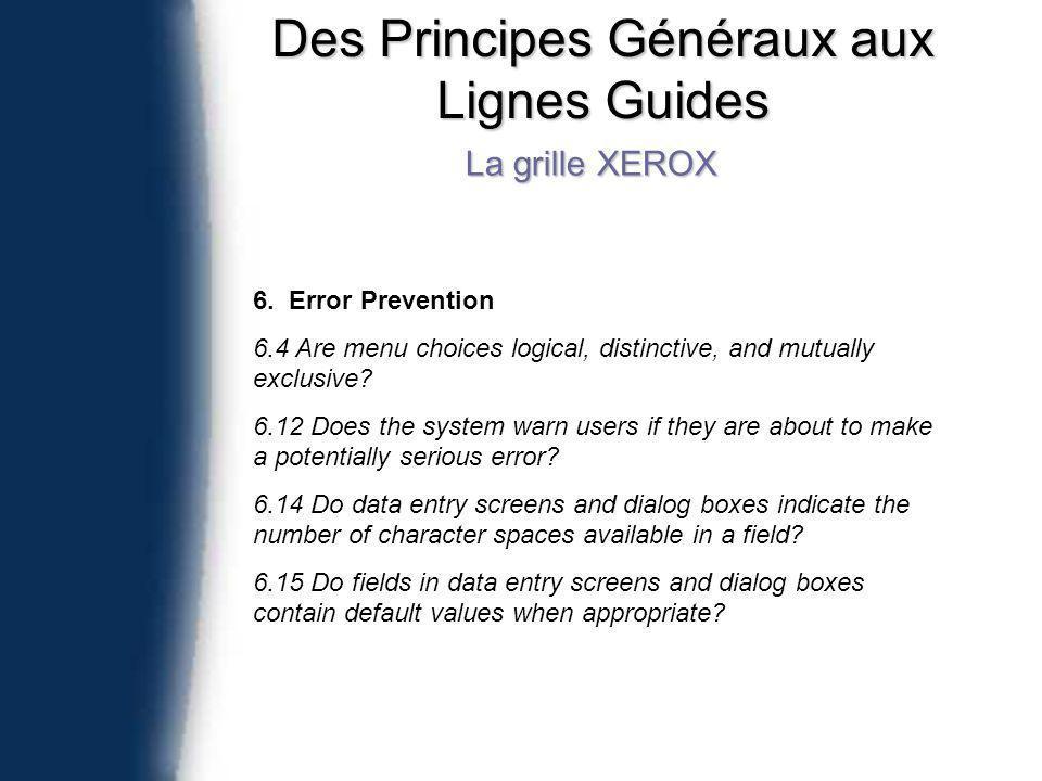 Des Principes Généraux aux Lignes Guides La grille XEROX 6.