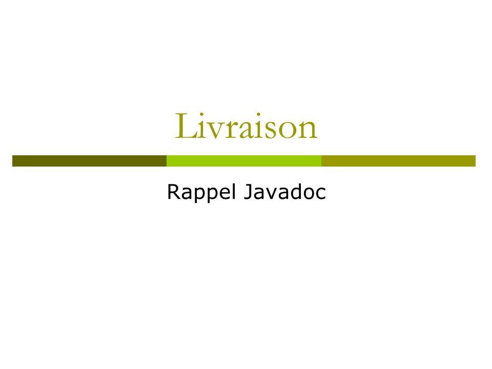 Livraison Rappel Javadoc