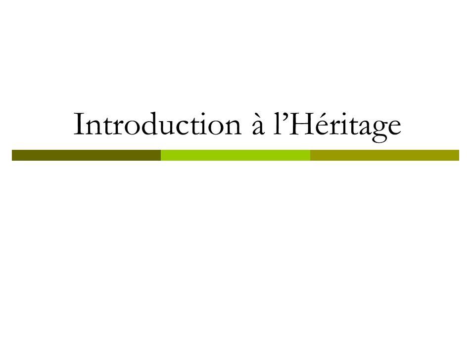 Introduction à lHéritage