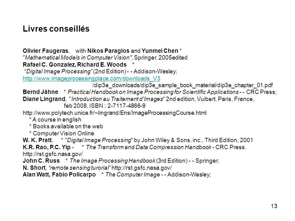 13 Livres conseillés Olivier Faugeras, with Nikos Paragios and Yunmei Chen *
