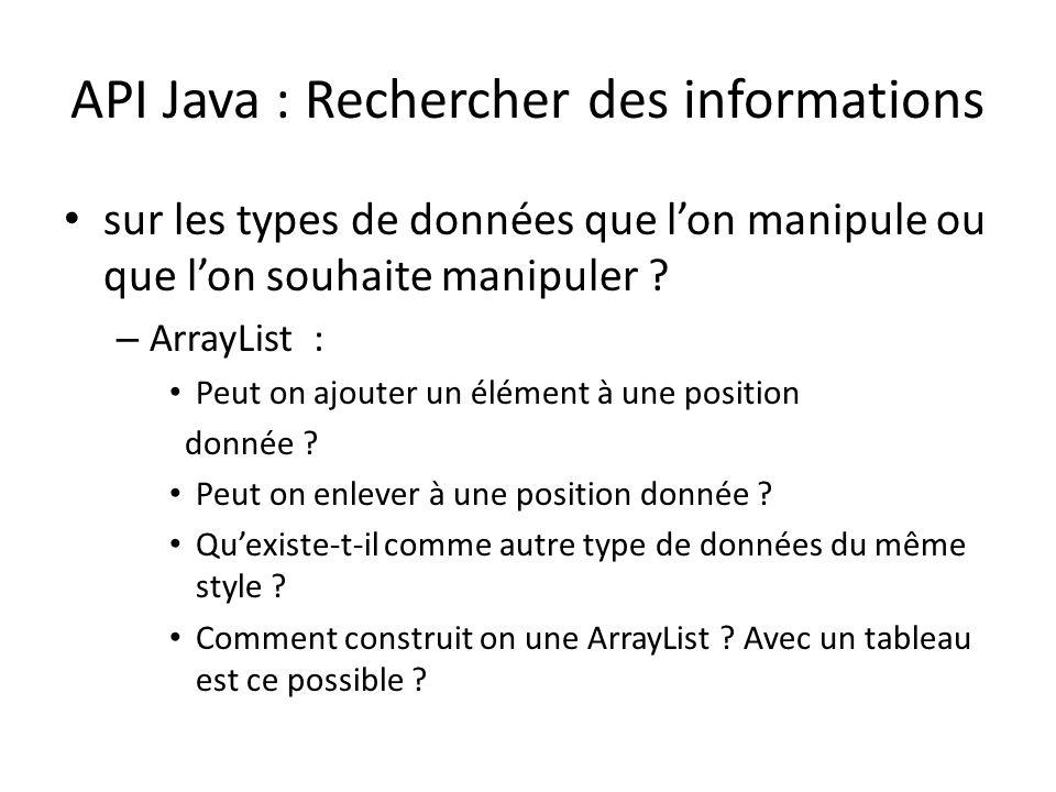 API Java : Rechercher des informations sur les types de données que lon manipule ou que lon souhaite manipuler ? – ArrayList : Peut on ajouter un élém