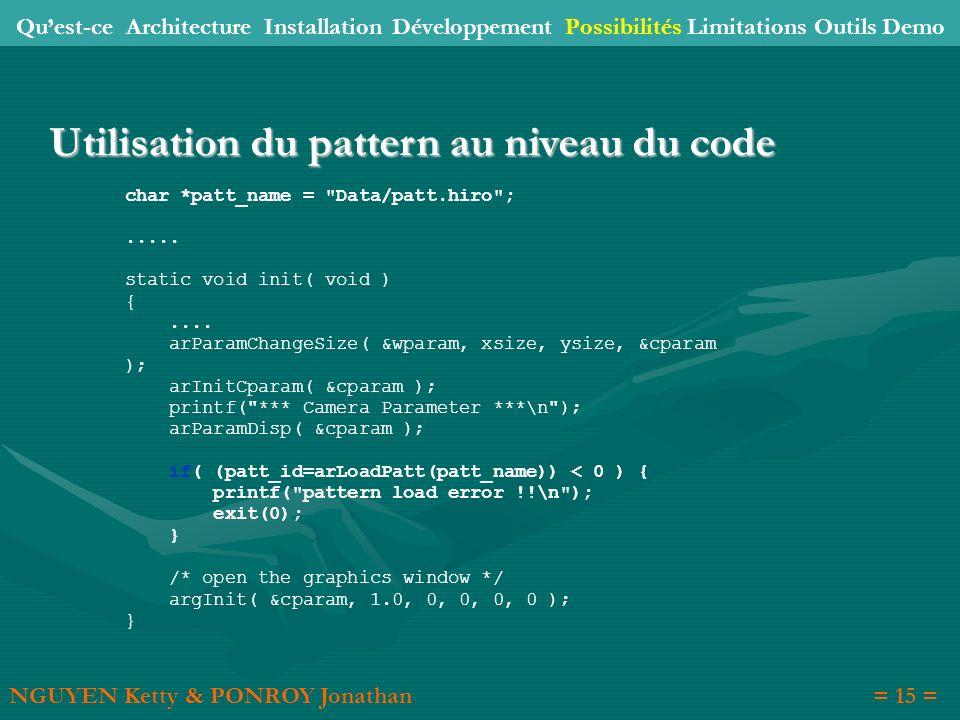 Utilisation du pattern au niveau du code char *patt_name =