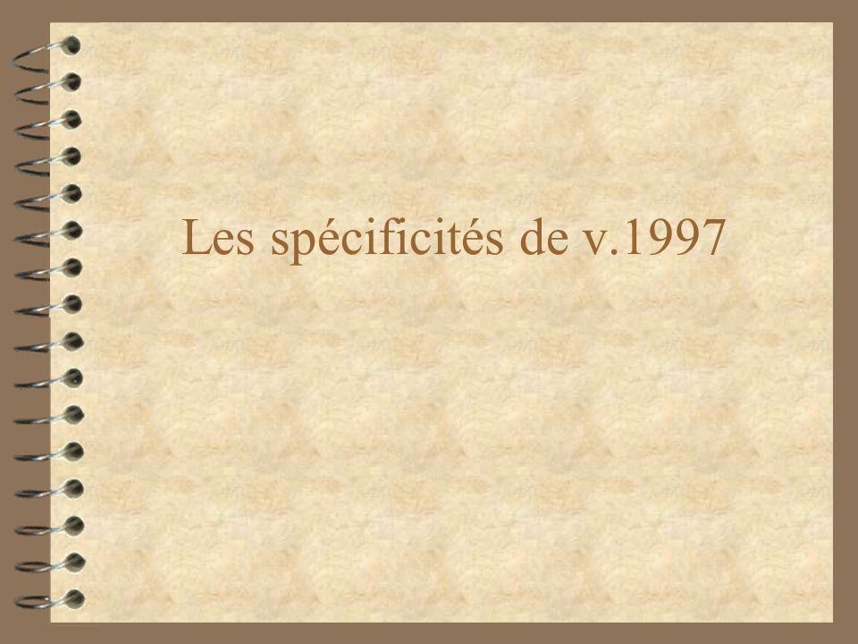 Les spécificités de v.1997