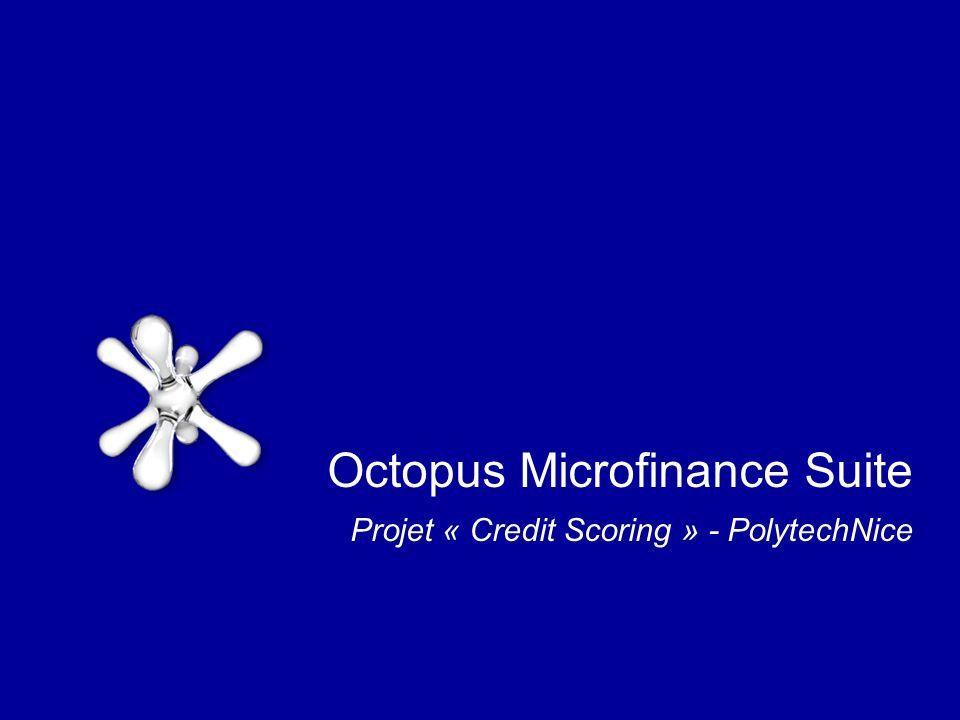 Octopus Microfinance Suite Projet « Credit Scoring » - PolytechNice