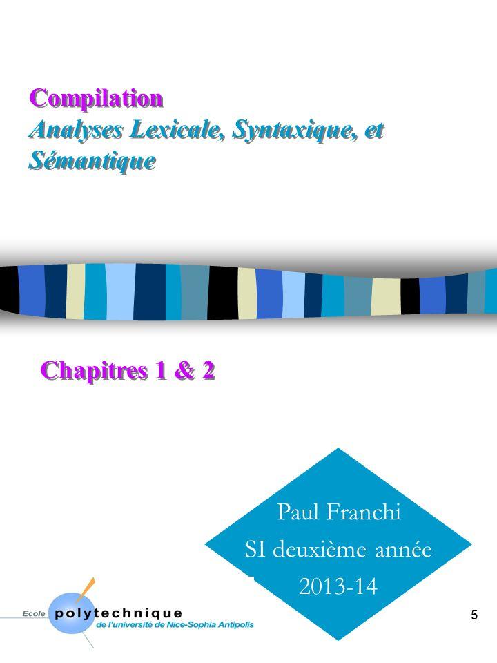 Transparent 25 lex : un générateur lexical Analyseur (N)D Table Transitions AF(N)D n lex est un méta-compilateur pour grammaires lexicales [ section de définitions ] % [ section des règles: ExpReg Actions ] [ % code de l utilisateur ] n Sorties analyseur lexical en C: lex.yy.c une fonction de découpage: yylex() n Utilisation sous unix lex source.lexlex.yy.ca.out cc