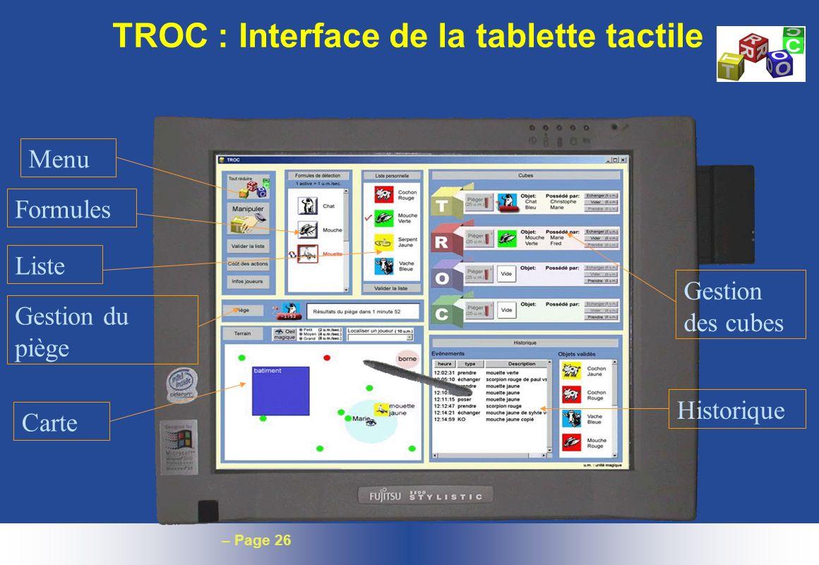 – Page 26 Menu Formules Liste Gestion du piège Gestion des cubes Historique Carte TROC : Interface de la tablette tactile