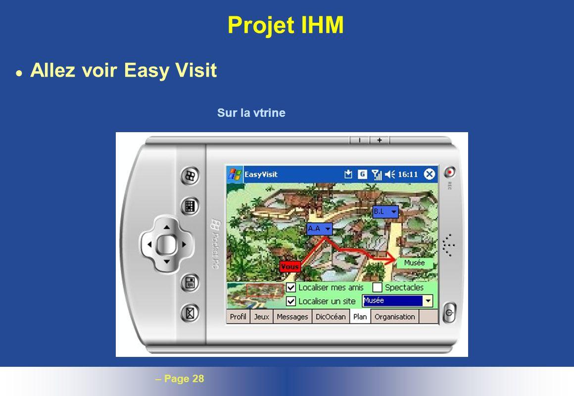 – Page 28 Projet IHM l Allez voir Easy Visit Sur la vtrine