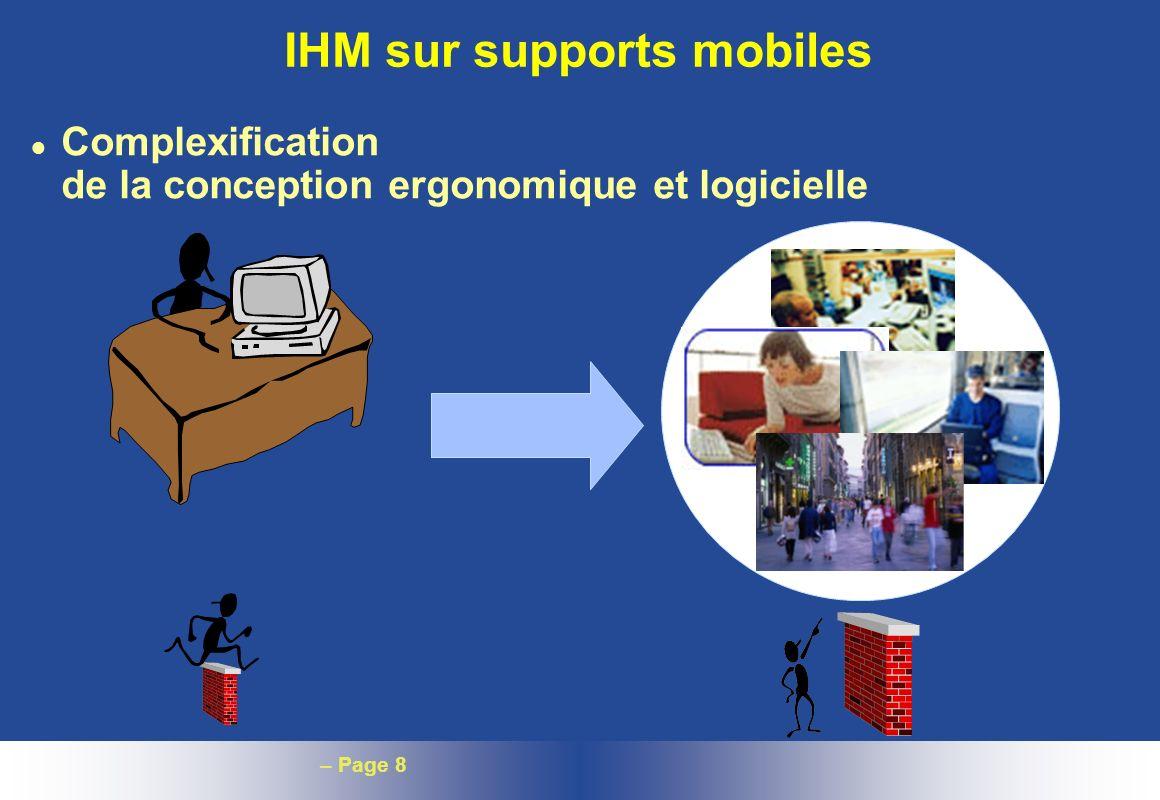 – Page 8 IHM sur supports mobiles l Complexification de la conception ergonomique et logicielle