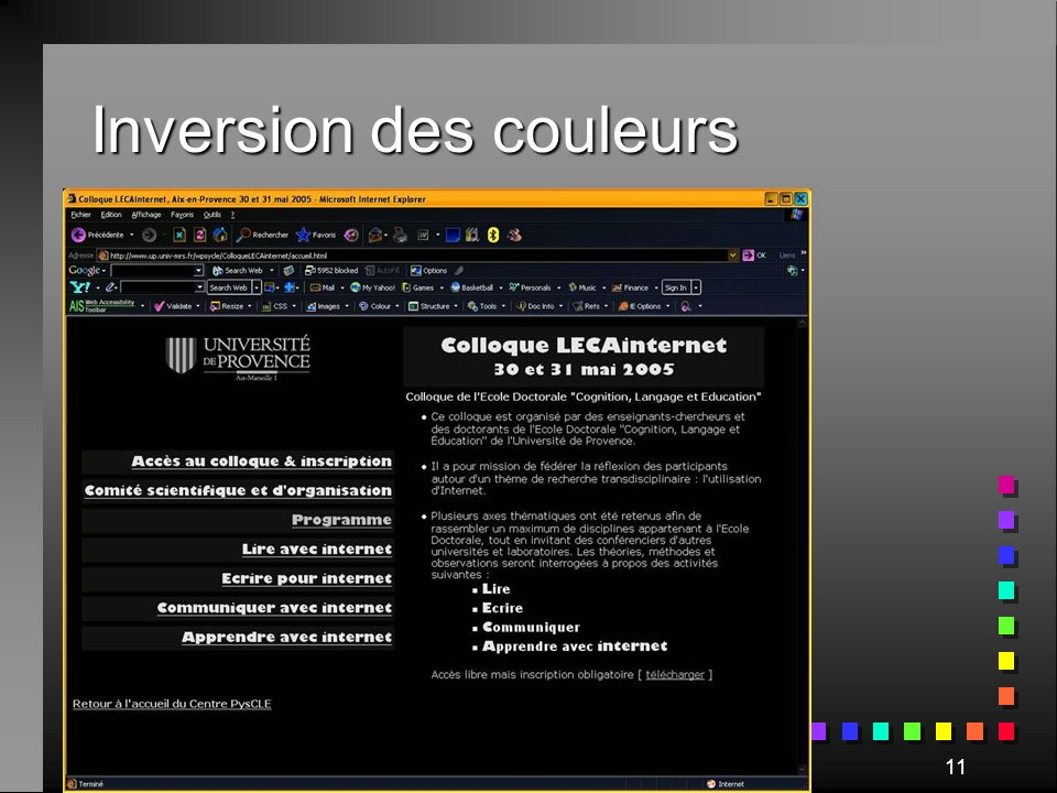 Colloque LECAinternet, 30 mai 200511 Inversion des couleurs