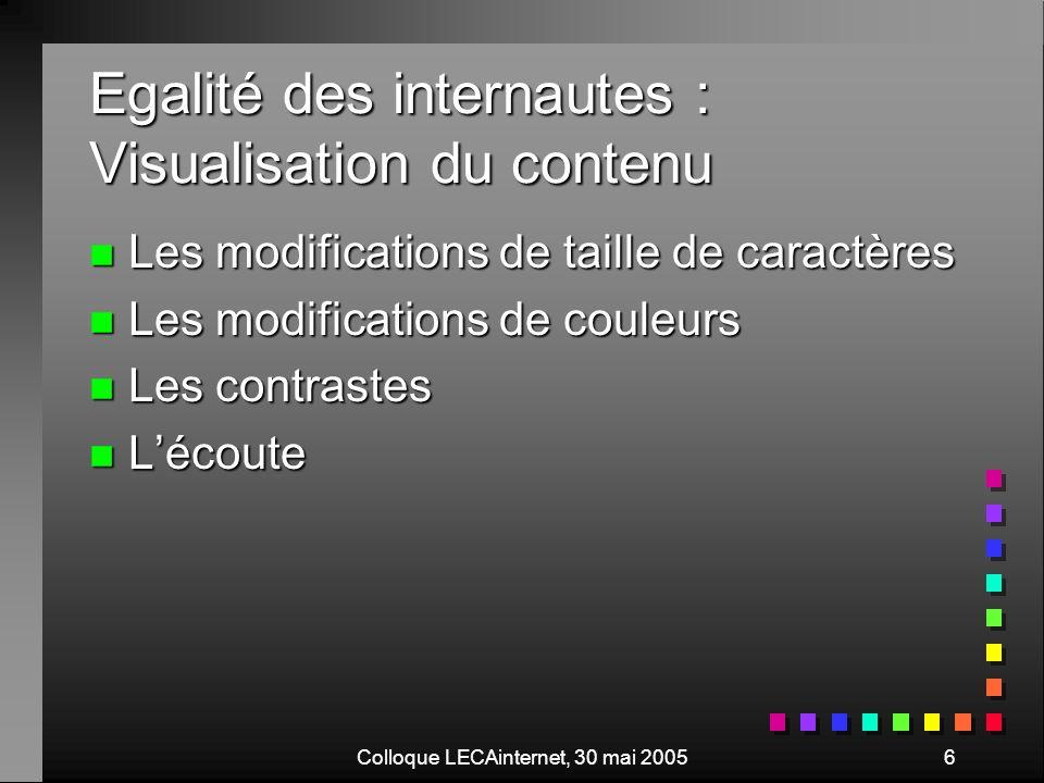 Colloque LECAinternet, 30 mai 200527 Validation « html » n Vérifier votre site: http://validator.w3c.org http://validator.w3c.org n résultats résultats n Vérifier et réparer votre site http://tidy.sourceforge.net/ http://tidy.sourceforge.net/ n file:///E:/EcoleMarseille/Web/AccueilTidy.html file:///E:/EcoleMarseille/Web/AccueilTidy.html n résultat n Comparons les sources