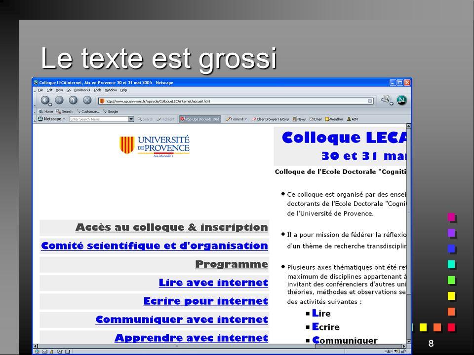 Colloque LECAinternet, 30 mai 200539 Règles daccessibilité : warning niveau 3
