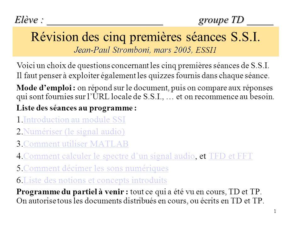 1 Jean-Paul Stromboni, mars 2005, Révision des cinq premières séances S.S.I.
