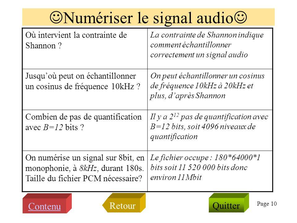 Page 9 Introduction au module SSI Définir le décibel, et exprimer la valeur 1000 en dB Le son est-il un signal électrique ? Quappelle ton signal discr