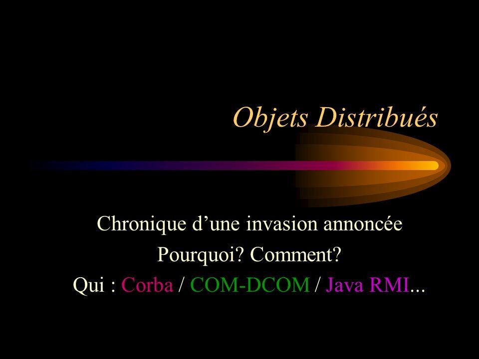 Objets Distribués Chronique dune invasion annoncée Pourquoi.