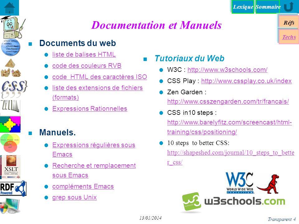 Lexique Réfs Techs DHTML - Dynamique HTML DHTML - Dynamique HTML DOM - Document Object Model DOM - Document Object Model JS+DOM - «Décompiler» JS+DOM - «Décompiler» XPath + DOM avec JavaScript XPath + DOM avec JavaScript DOM - Programmation DOM - Programmation A chacun son DOM (1) A chacun son DOM (1) JS+DOM - Transformation XSL JS+DOM - Transformation XSL Chap VI - JQuery DOM - Parser un document XML DOM - Parser un document XML Spry: framework JS pour dHTML Spry: framework JS pour dHTML yy Sommaire Transparent 15 13/01/2014 A chacun son DOM (1) Obj.
