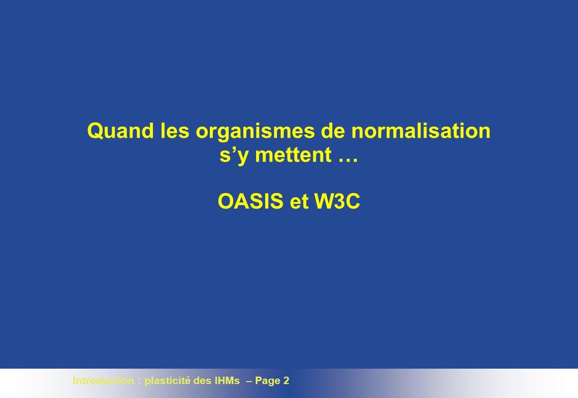 Introduction : plasticité des IHMs – Page 23 Un cadre de référence : Cameleon Projet multi partenaires