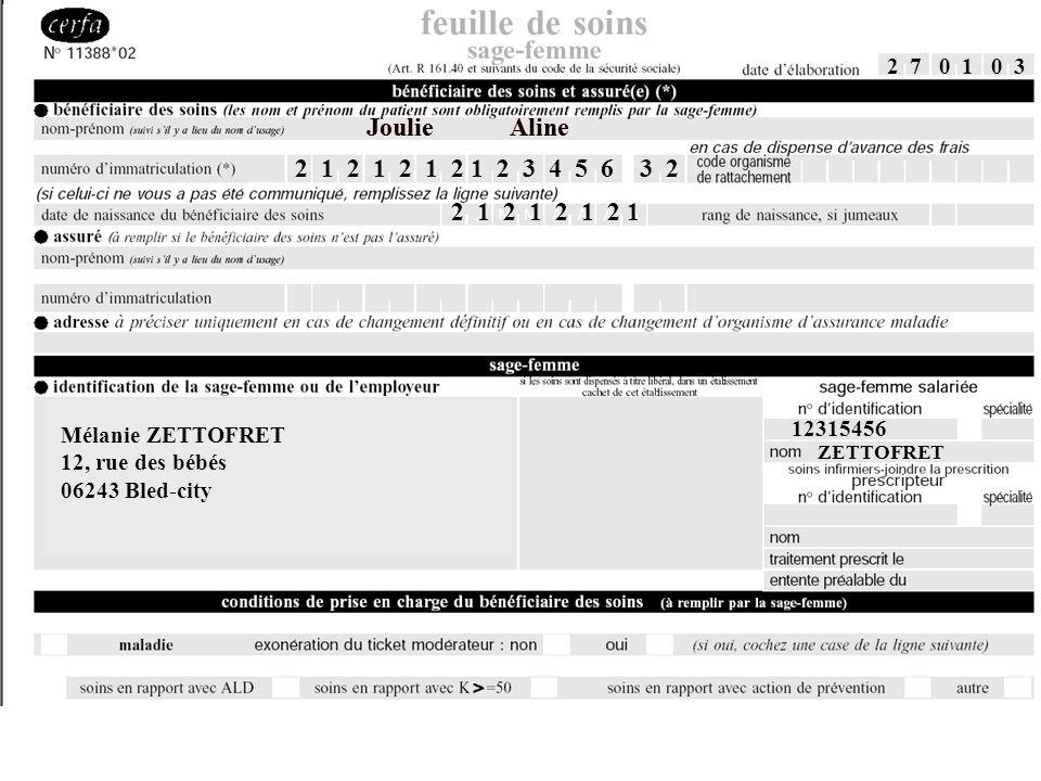 2 7 0 1 0 3 Mélanie ZETTOFRET 12, rue des bébés 06243 Bled-city 12315456 ZETTOFRET Joulie Aline 2 1 2 1 2 1 2 1 2 3 4 5 6 3 2 2 1 2 1 2 1 2 1