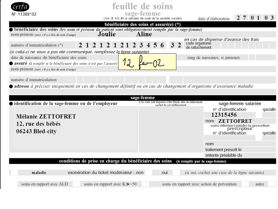 2 7 0 1 0 3 Mélanie ZETTOFRET 12, rue des bébés 06243 Bled-city 12315456 ZETTOFRET Joulie Aline 2 1 2 1 2 1 2 1 2 3 4 5 6 3 2