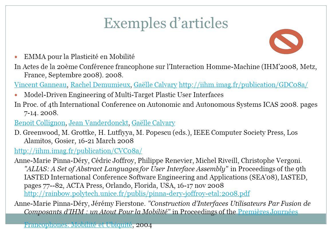 Exemples darticles EMMA pour la Plasticité en Mobilité In Actes de la 20ème Conférence francophone sur lInteraction Homme-Machine (IHM2008, Metz, Fran