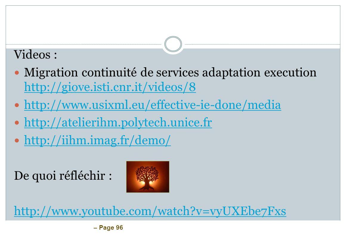 – Page 96 Videos : Migration continuité de services adaptation execution http://giove.isti.cnr.it/videos/8 http://giove.isti.cnr.it/videos/8 http://ww