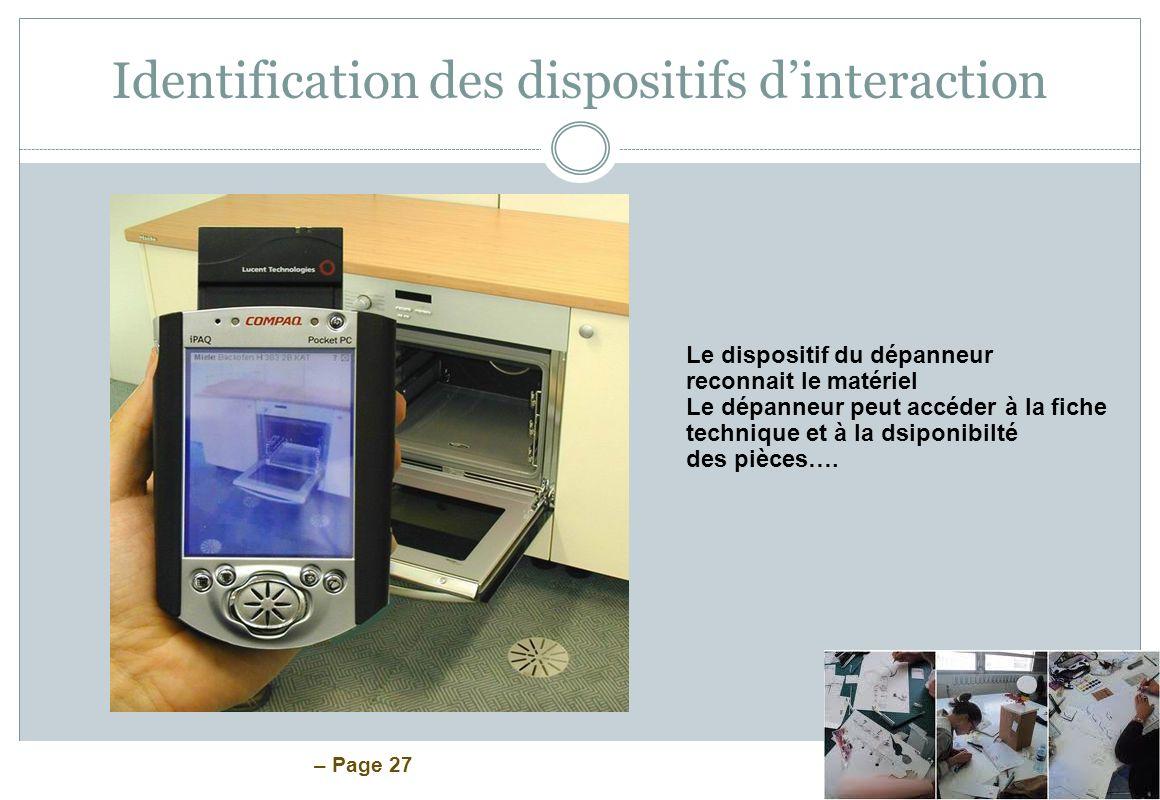 – Page 27 Identification des dispositifs dinteraction Le dispositif du dépanneur reconnait le matériel Le dépanneur peut accéder à la fiche technique