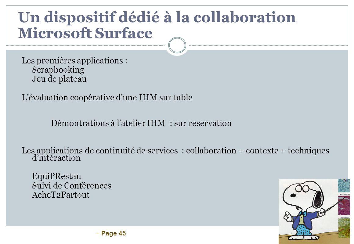 – Page 45 Les premières applications : Scrapbooking Jeu de plateau Lévaluation coopérative dune IHM sur table Démontrations à latelier IHM : sur reser