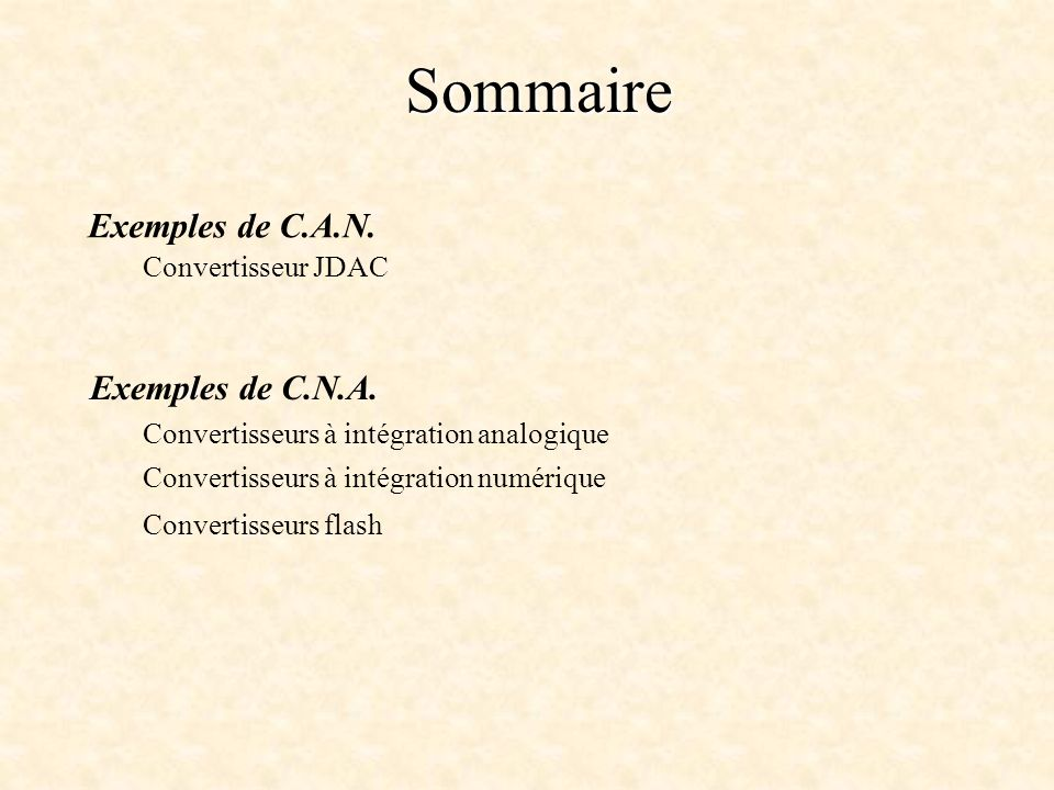 Sommaire Exemples de C.A.N.Exemples de C.N.A.