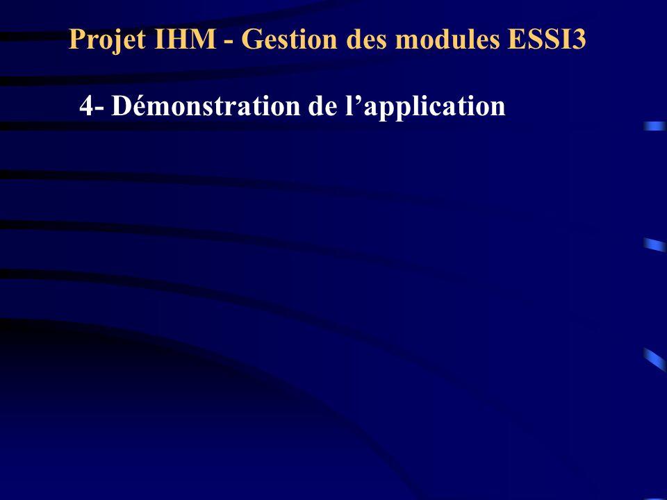 Projet IHM - Gestion des modules ESSI3 4- Démonstration de lapplication