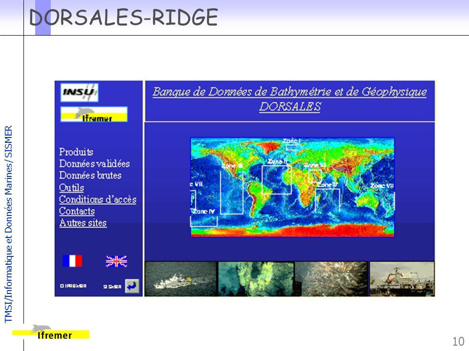 TMSI/Informatique et Données Marines/ SISMER 10 DORSALES-RIDGE