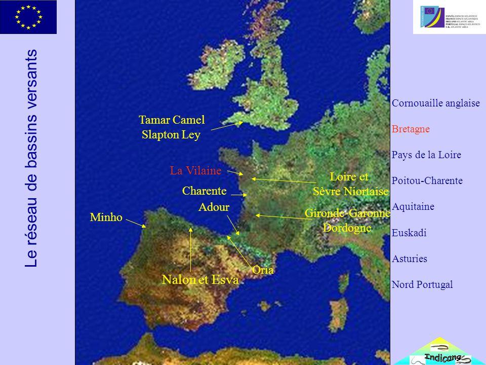 Le réseau de bassins versants Minho Nalon et Esva Oria Adour Gironde-Garonne Dordogne Charente Loire et Sèvre Niortaise La Vilaine Tamar Camel Slapton Ley Cornouaille anglaise Bretagne Pays de la Loire Poitou-Charente Aquitaine Euskadi Asturies Nord Portugal