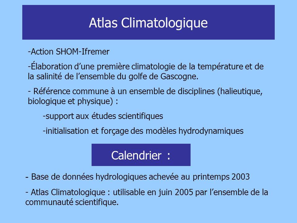 Atlas Climatologique -Action SHOM-Ifremer -Élaboration dune première climatologie de la température et de la salinité de lensemble du golfe de Gascogn