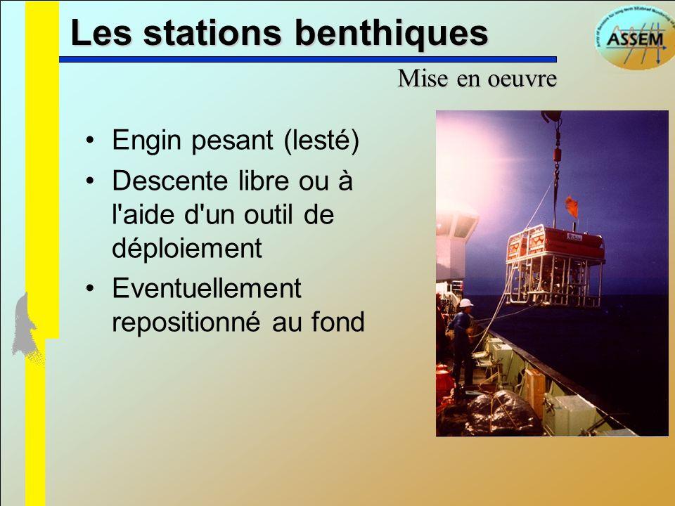 Les stations benthiques Actionneurs: piège à particules, cloche à mouvoir...