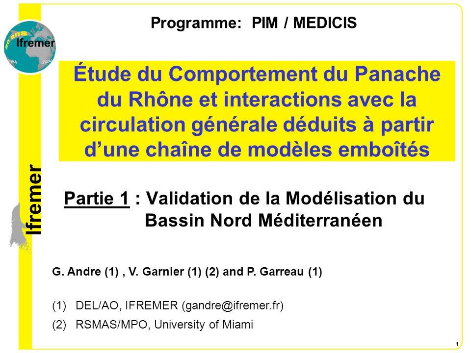 lfremer 1 Étude du Comportement du Panache du Rhône et interactions avec la circulation générale déduits à partir dune chaîne de modèles emboîtés Part