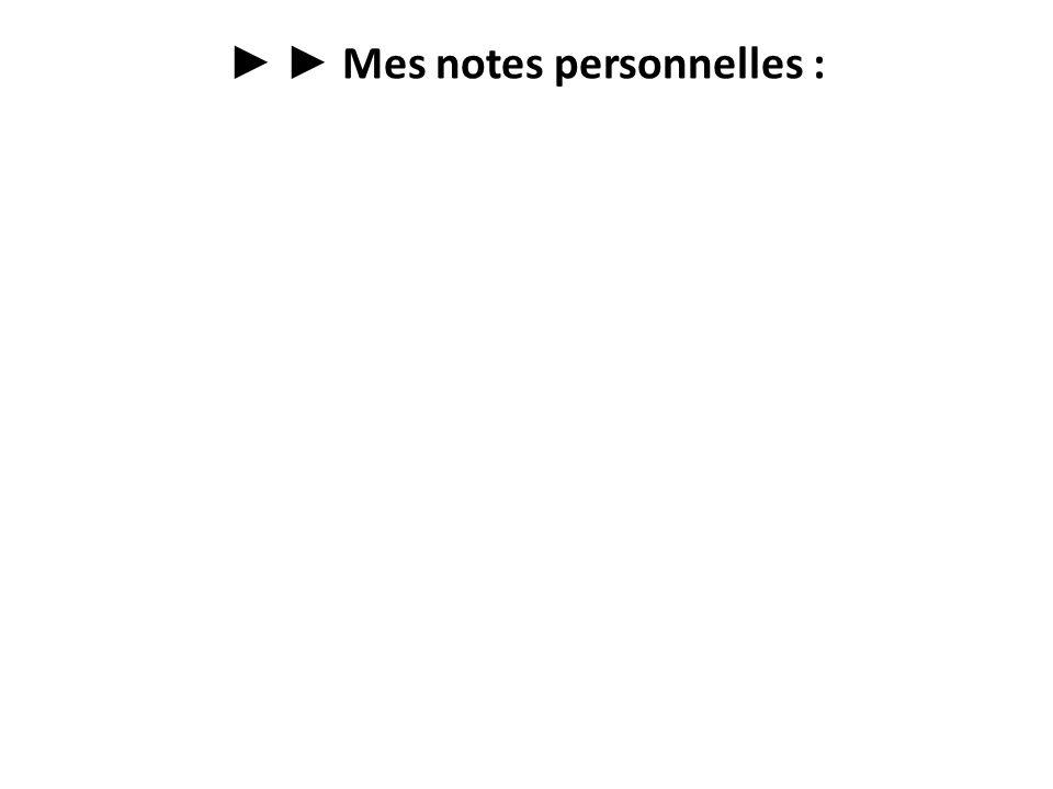 Mes notes personnelles :