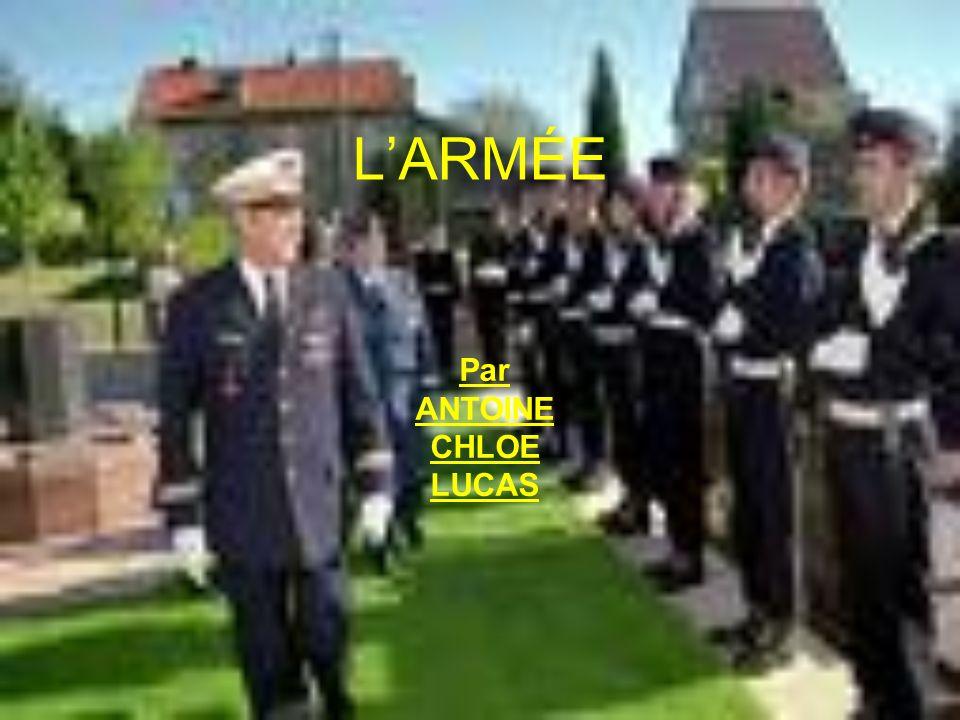 LARMÉE Par ANTOINE CHLOE LUCAS