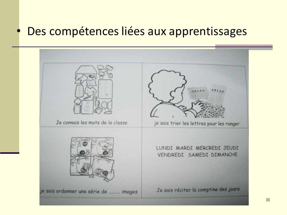 30 Des compétences liées aux apprentissages