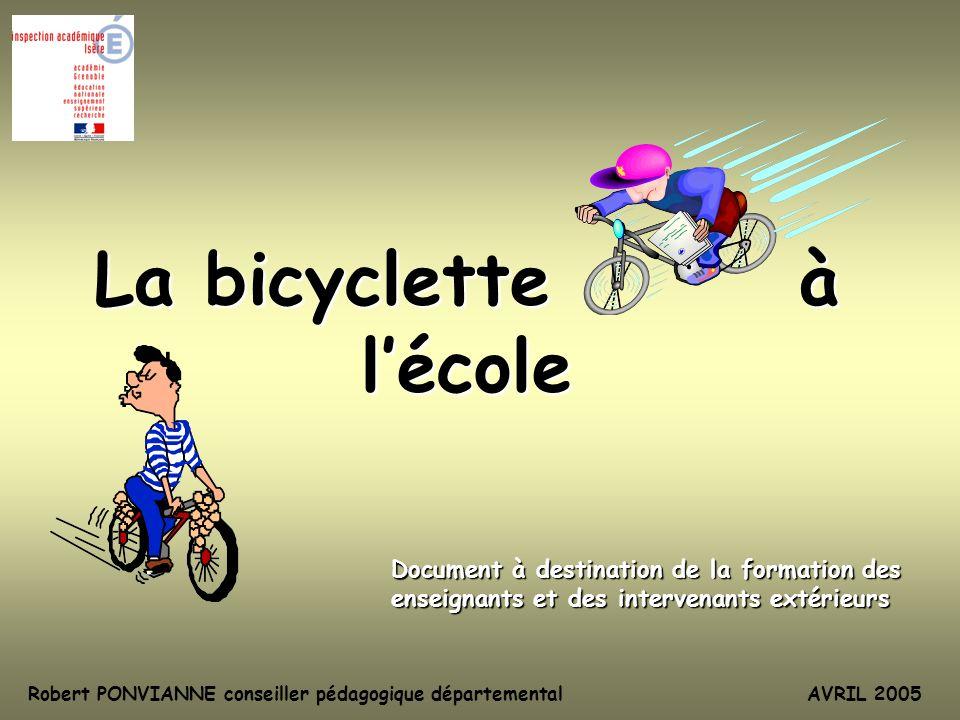 pourquoi utiliser la bicyclette à lécole développer des compétences inscrites dans les programmes éducation physique et sportive autres domaines favoriser des projets motivants projet de la classe projet de lélève