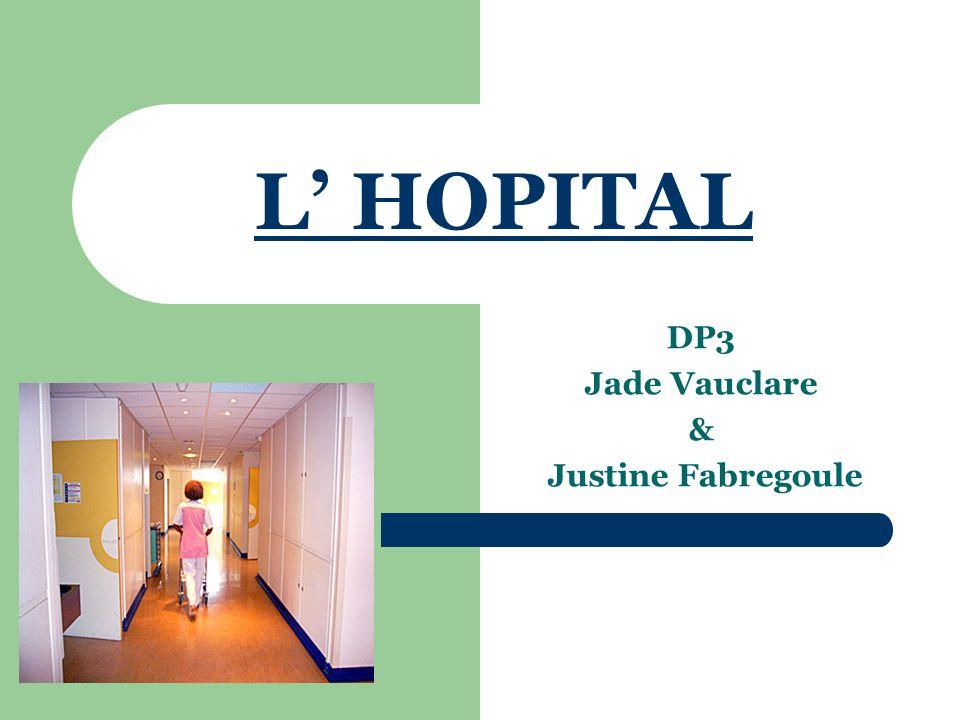 L HOPITAL DP3 Jade Vauclare & Justine Fabregoule