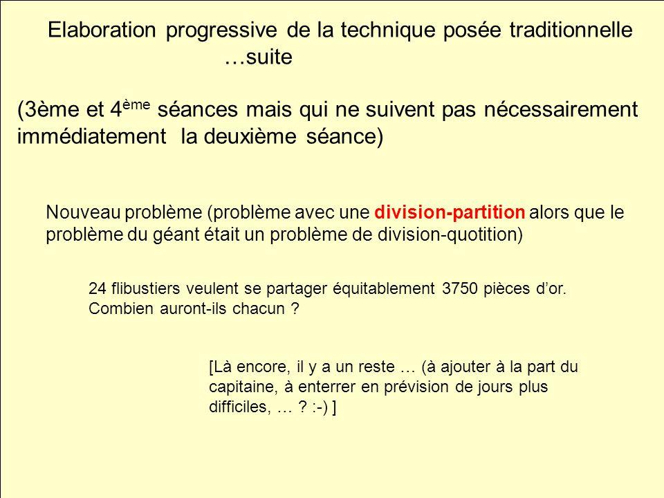 Nouveau problème (problème avec une division-partition alors que le problème du géant était un problème de division-quotition) 24 flibustiers veulent