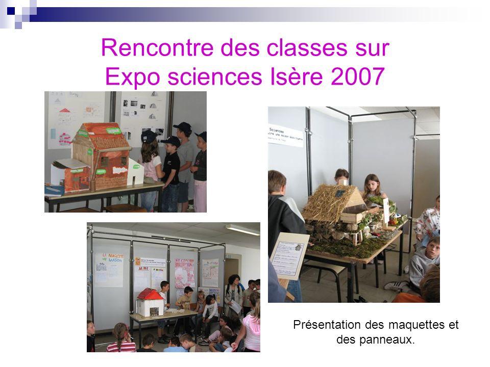 Rencontre des classes sur Expo sciences Isère 2007 Présentation des maquettes et des panneaux.