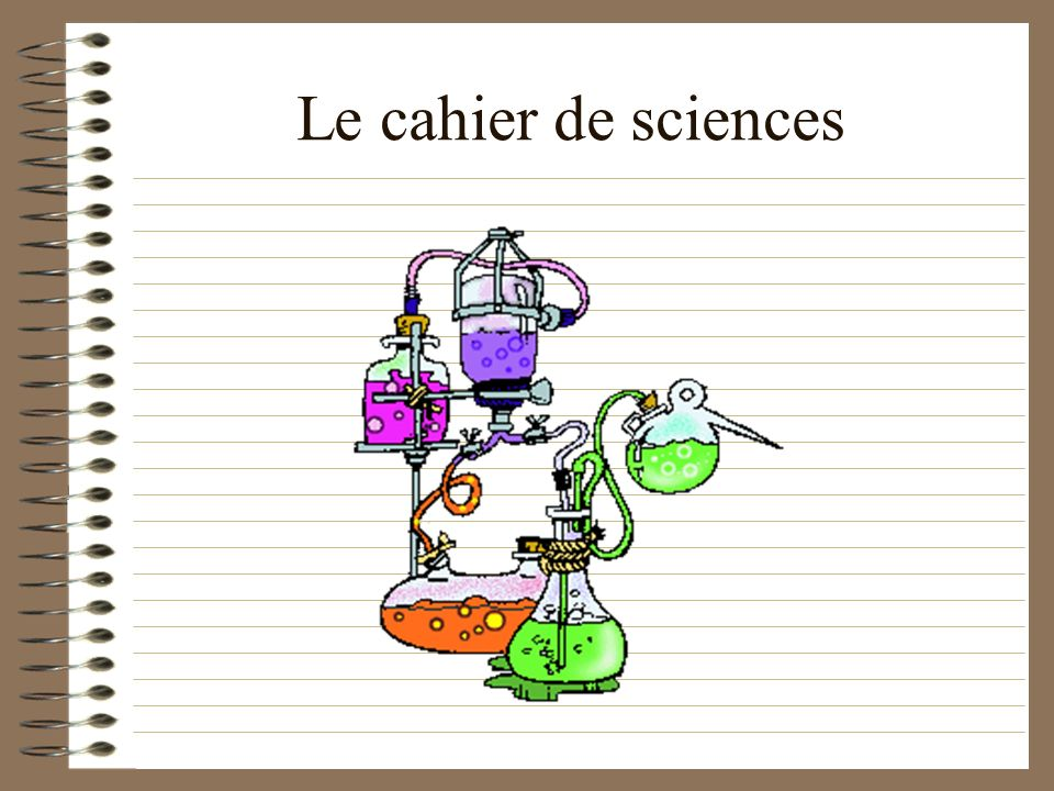 Le cahier de sciences