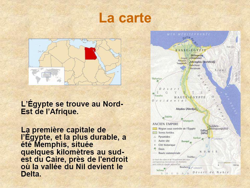 La carte LÉgypte se trouve au Nord- Est de lAfrique. La première capitale de lÉgypte, et la plus durable, a été Memphis, située quelques kilomètres au