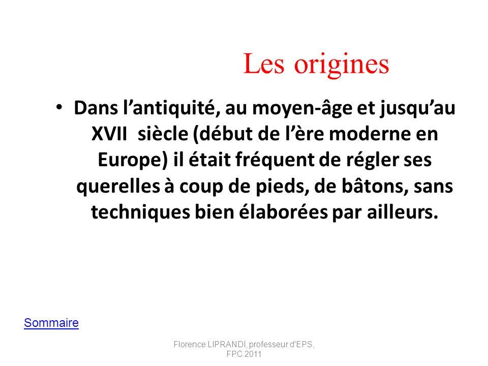Les origines Dans lantiquité, au moyen-âge et jusquau XVII siècle (début de lère moderne en Europe) il était fréquent de régler ses querelles à coup d