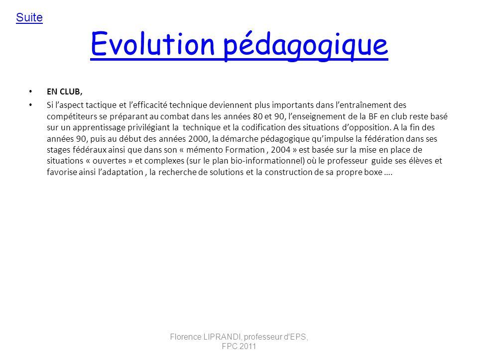 Evolution pédagogique EN CLUB, Si laspect tactique et lefficacité technique deviennent plus importants dans lentraînement des compétiteurs se préparan